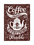 Coffee Makes Everything Possible Giclee Print by  Snowdon Designs