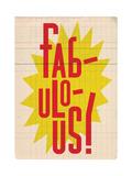 Fabulous Giclee Print by Edu Barba