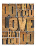Motivational: Do What You Love Posters