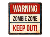Warning - Zombie Zone-Keep Out Prints