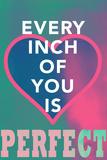 You Are Perfect Panneaux et Plaques