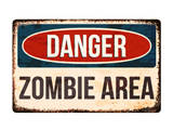 Danger - Zombie Area! Posters