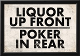 Liquor Up Front Poker In Rear Distressed Bar Sign Print Poster Posters