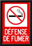 Defense De Fumer French No Smoking Sign Poster Posters