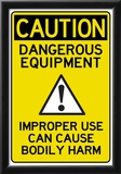 Caution Dangerous Machinery Advisory Work Place Poster Posters