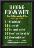 Hiding From Wife Bar Phone Fees Poster Photo