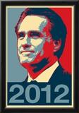 Mitt Romney 2012 Political Poster Poster
