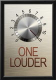 One Louder These Go to 11 Music Poster Posters