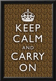 Keep Calm and Carry On Leopard Print Poster Prints