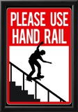 Please Use Hand Rail Sign Skateboard Sports Poster Print Photo