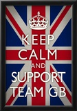 Keep Calm and Support Team GB Sports Poster Prints
