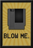 8-Bit Video Game Cartridge Blow Me Prints