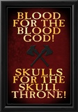 Blood For The Blood God Prints