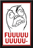FUUUU- Rage Comic Meme Poster Print