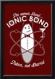 Bond Ionic Bond Prints by  Snorg Tees