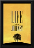Life is a Journey Art Print Poster Prints