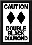 Caution Double Black Diamond Photo