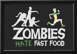 Zombies Hate Fast Food Photo by  Snorg Tees
