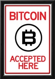 Bitcoin Accepted Here Sign Posters