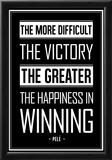 Pele Winning Quote Prints