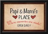 Papi and Mami's Place Prints