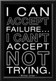 I Can Accept Failure Michael Jordan B/W Prints