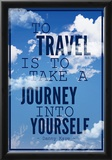 To Travel is To Take a Journey Into Yourself Quote Photo