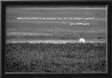 Baseball Joe DiMaggio Quote Poster