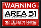 Area 51 Warning No Trespassing Sign Poster Print