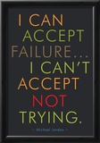 I Can Accept Failure Michael Jordan Posters