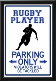 Rugby Player Parking Only Sign Poster Print