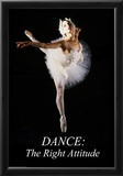 Dance: The Right Attitude Posters by Holly Simone