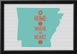 Home Is Where The Heart Is - Arkansas Posters
