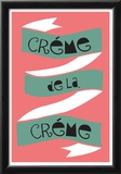 Cr De La Cr Posters