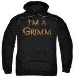 Hoodie: Grimm - I'm A Grimm Pullover Hoodie