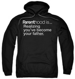 Hoodie: Parenthood - Becoming Your Father Pullover Hoodie