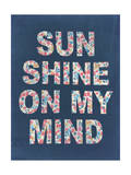 Sunshine on my Mind Posters by  Junk Food