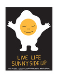 Jeremyville: Live Life Sunny Side Up Posters by  Jeremyville