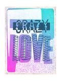 Crazy Love Affiches par  Junk Food
