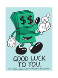 Jeremyville: Good Luck To You Prints by  Jeremyville