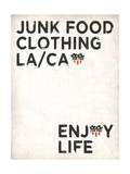 Junk Food Clothing Enjoy Life Posters by  Junk Food
