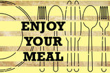 Enjoy Your Meal 1 Plastic Sign