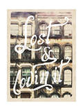 Lost and Lovin' It - New York Feel Posters par  Junk Food