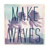 Make Waves Posters by  Junk Food