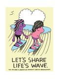 Jeremyville: Lets Share Lifes Wave Print by  Jeremyville