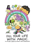 Jeremyville: Fill Your Life With Magic Poster by  Jeremyville