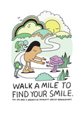 Jeremyville: Walk A Mile To Find Your Smile Posters by  Jeremyville