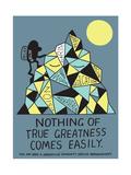 Jeremyville: Nothing of True Greatness Comes Easily Art par  Jeremyville