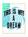 This is Not a Dream - Hypnotic Swirl Affiches par  Junk Food