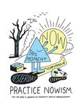 Jeremyville: Practise Nowism Posters par  Jeremyville